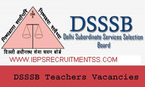 DELHI TEACHING VACANCY DSSSB TGT PGT PRT 2017 LATEST NEWS 9232 VACANCIES