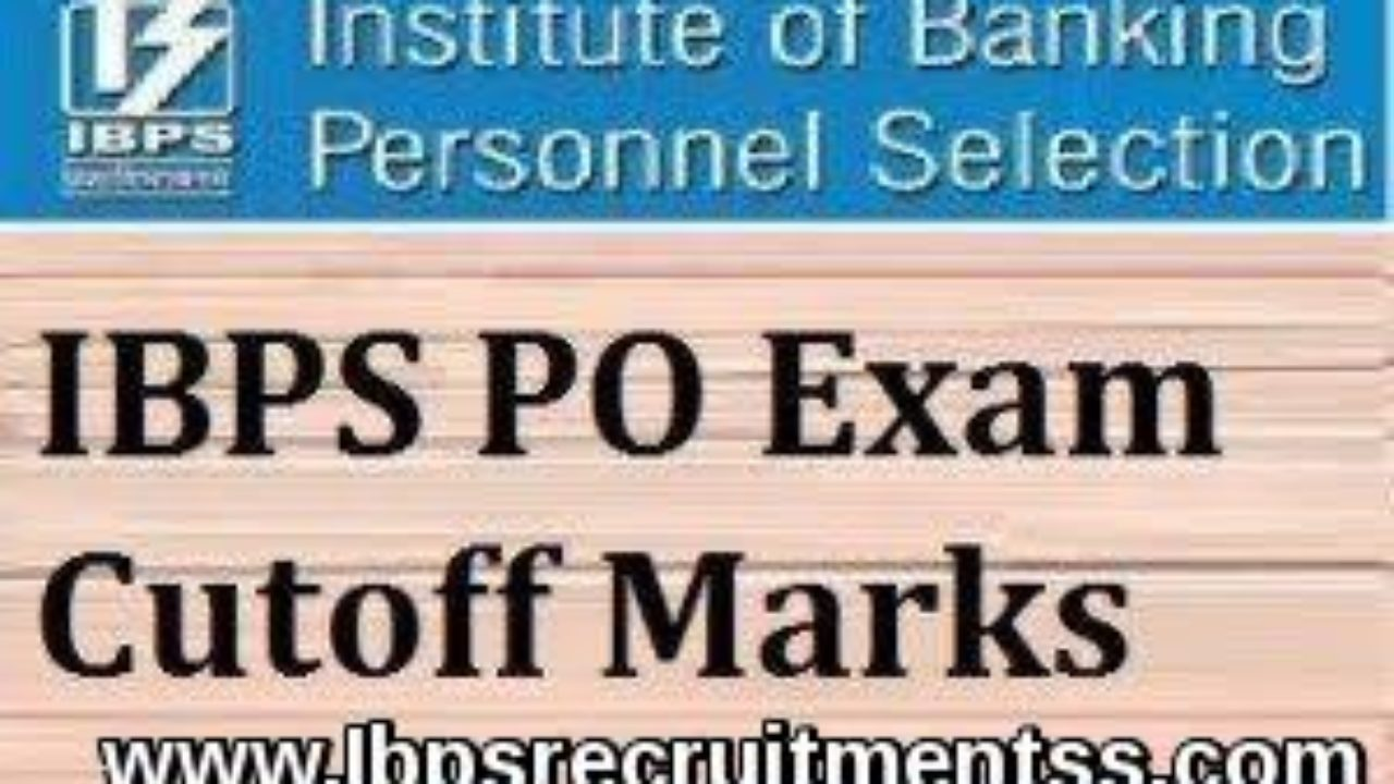 IBPS PO CUT OFF 2017 PRELIM MAIN EXAM   Ibps blog